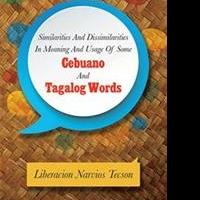 Liberacion Narvios Tecson Compares Common Cebuano, Tagalog Words in New Book