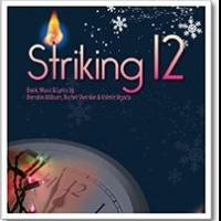 Laguna Playhouse to Present GrooveLily Musical STRIKING 12 This Winter