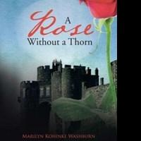 Marilyn Kohinke Washburn Releases 'A Rose Without a Thorn'