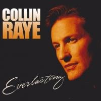 Collin Raye Releases Romantic New CD 'Everlasting'