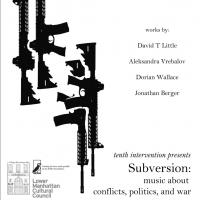 Tenth Intervention to Present SUBVERSION: MUSIC ABOUT CONFLICTS, POLITICS AND WAR, 11/3