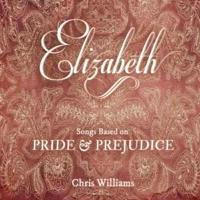 Chris Williams to Release New Album Based on Jane Austen's PRIDE AND PREJUDICE
