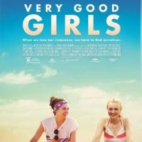 Sundance Hit VERY GOOD GIRLS Hits Theaters Today