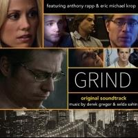 Anthony Rapp Performs on GRIND: THE MOVIE Soundtrack Produced by Telly Leung, Out Today