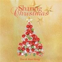 David Alan Hoag Releases SHARING CHRISTMAS