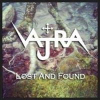 Vajra Releases 'Lost and Found' on Soundcloud Page