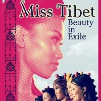 Photo Flash: New Poster for MISS TIBET: BEAUTY IN EXILE