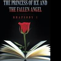 Elena Nicoleta Busoiu Releases THE PRINCESS OF ICE AND THE FALLEN ANGEL