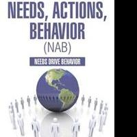 New Book Examines NEEDS, ACTIONS, BEHAVIOR (NAB)