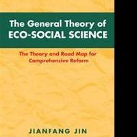 Jianfang Jin Offers 5 Novel Eco-Social Theories in New Book