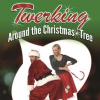 BNW to Offer ASL-Interpreted Performance of TWERKING AROUND THE CHRISTMAS TREE