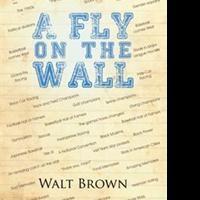 Walt Brown Releases New Memoir of '60s, '70s