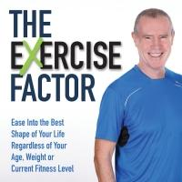 Jim Kirwan Provides Tools and Motivation for Weight Loss in THE EXERCISE FACTOR