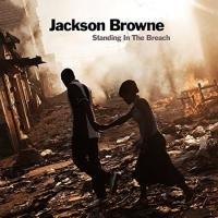 Jackson Browne Releases New Album 'Standing In The Breach' Today