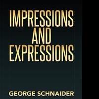 George Schnaider Releases IMPRESSIONS AND EXPRESSIONS