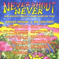 NEVER SHOUT NEVER Adds Support Date to 2015 Winter Headline Acoustic Tour