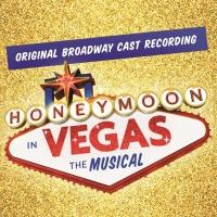 HONEYMOON IN VEGAS Broadway Cast Recording Now Available On Amazon
