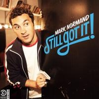 Mark Normand's 'Still Got It' Comedy Album Out Today