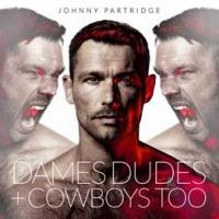 Johnny Partridge Debut Album 'Dames Dudes + Cowboys Too' Out Today
