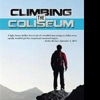 CLIMBING THE COLISEUM is Released