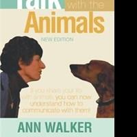 Ann Walker Shows Readers How to Better Communicate With Their Pets