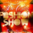 Entrepreneur Label and AllEyesonWho.com Present First Tri-City Fashion Show