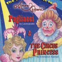 Amore Opera Presents Circus-Themed Double Bill, Now thru 1/5