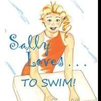 Debut Author Jody Mackey Releases SALLY LOVES... TO SWIM!