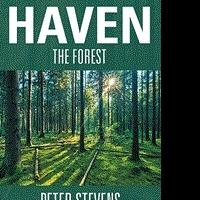 Peter Stevens Releases HAVEN THE FOREST