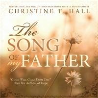 Cedar Fort Publishing Releases SONG OF MY FATHER