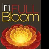 New Spiritual Memoir by Theo Gene Thibodeaux Jr. Promotes Living IN FULL BLOOM