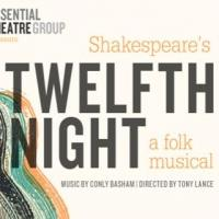 Essential Theatre Group Presents TWELFTH NIGHT: A Folk Musical at FringeNYC, Now thru 8/22