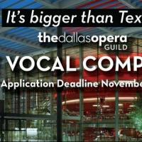 Last Call for Entries to the 2015 Dallas Opera Guild Vocal Competition; Deadline 11/15