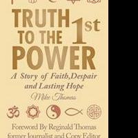 TRUTH TO THE 1ST POWER is Released