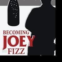 BECOMING JOEY FIZZ is Released