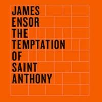 Art Institute of Chicago Launches Online Catalogue for TEMPTATION: THE DEMONS OF JAMES ENSOR Exhibition