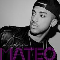 Mateo Releases New EP WE'VE MET BEFORE Today