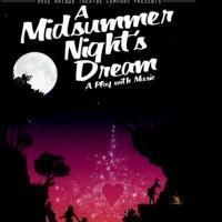 Rose Bridge Theatre Opens A MIDSUMMER NIGHT'S DREAM Tonight
