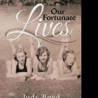 Judy Boyd Shares OUR FORTUNATE LIVES