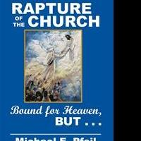 Christian Minister Releases RAPTURE OF THE CHURCH