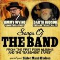 Jimmy Vivino and Garth Hudson Perform Songs of THE BAND at Keswick Theatre Tonight