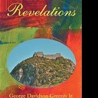 REVELATIONS by George Davidson Greenly Jr is Released
