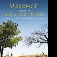 MARRIAGE AND LIFE AFTER DEATH is Released