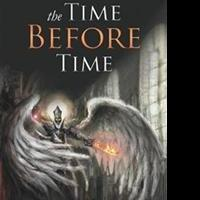Kent Kunefke Releases THE TIME BEFORE TIME