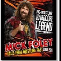 Comix At Foxwoods Presents Mick Foley and His TALES FROM WRESTLING PAST National Tour, 3/23