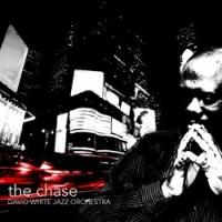 David White Jazz Orchestra Second CD 'The Chase' Out Today
