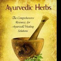 AYURVEDIC HERBS Provides Resource for Natural Healing