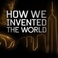 Discovery Channel Presents HOW WE INVENTED THE WORLD Tonight