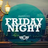 Amaross Unleash Debut Single 'Friday Night'