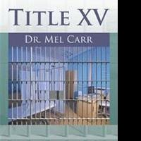 Doctor Releases TITLE XV on Healthcare in Prison